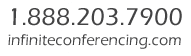 1.888.203.7900 | infiniteconferencing.com